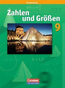 Zahlen und Größen - Sekundarstufe I - Brandenburg: 9. Schuljahr - Schülerbuch