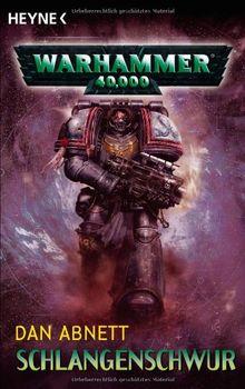 Schlangenschwur: Warhammer 40,000-Roman