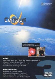 Alpha Centauri, Teil 03 - Erde / Astrophysik