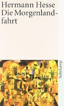 Die Morgenlandfahrt: Eine Erzählung (suhrkamp taschenbuch)