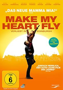Make My Heart Fly - Verliebt in Edinburgh
