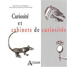 Curiosité et cabinets de curiosités (Atlande Divers)