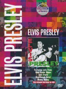 Classic Albums - Elvis Presley