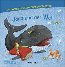 Jona und der Wal. Meine liebsten Bibelgeschichten