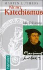 Kleiner Katechismus Luther