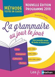 La grammaire au jour le jour CE2-CM1-CM2 : Programme 2018