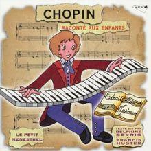 Chopin Raconte aux Enfants