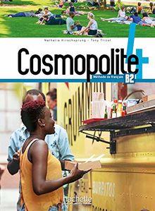 Cosmopolite 4 B2 : Méthode de français (1DVD)