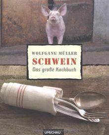 Schwein: Das große Kochbuch