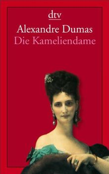 Die Kameliendame: Roman
