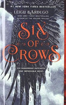 6 OF CROWS BOUND FOR SCHOOLS & (Six of Crows)