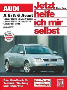 Audi A6 (Jetzt helfe ich mir selbst)