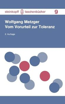 Vom Vorurteil zur Toleranz (Steinkopff Taschenbücher)