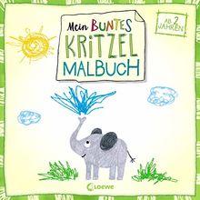 Mein buntes Kritzel-Malbuch (Elefant): ab 2 Jahre