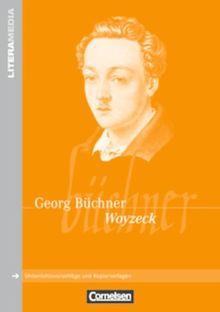 LiteraMedia: Woyzeck: Handreichungen für den Unterricht. Unterrichtsvorschläge und Kopiervorlagen