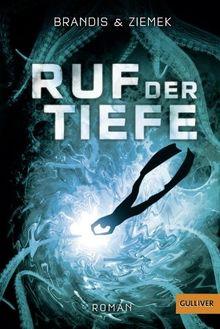 Ruf der Tiefe: Roman (Gulliver)