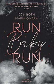 Run Baby Run (Mason & Emilia, Band 1)