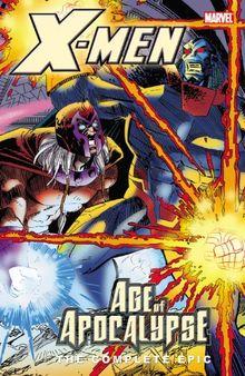 X-Men: The Complete Age of Apocalypse Epic - Book 4: Complete Age Of Apocalypse Epic Bk.4