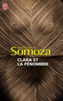 Clara ET LA Penombre