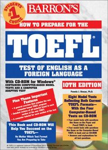 How to Prepare for the TOEFL Test, w. CD-ROM (Barron's TOEFL IBT (W/CD))