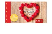 Gutscheinbuch für die beste Mama der Welt - 18 Gutscheine mit herzlichen, leicht einlösbaren Versprechen: 18 Gutscheine zum Glücklich-machen
