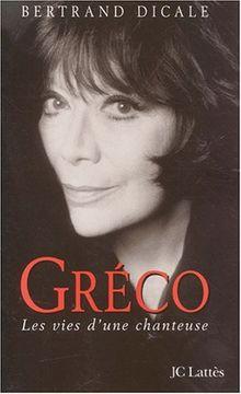 Juliette Gréco : Les vies d'une chanteuse