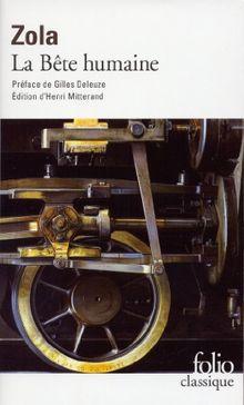 La Bête humaine: Préface: Gilles Deleuze (Folio (Domaine Public))