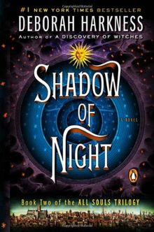 EXP Shadow of Night: A Novel (All Souls Trilogy)