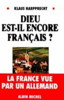 Dieu Est: Il Encore Francais (Essais Doc.)