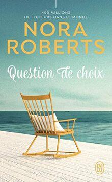 Question de choix (Nora Roberts)