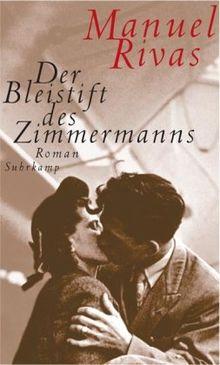 Der Bleistift des Zimmermanns: Roman