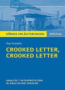 Crooked Letter von Tom Franklin: Textanalyse und Interpretation in englischer Sprache, mit ausführlicher Inhaltsangabe und Abituraufgaben mit Lösungen