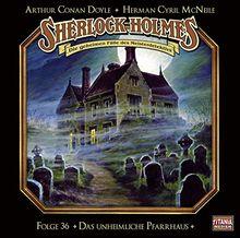 Das unheimliche Pfarrhaus (Sherlock Holmes, Band 36)