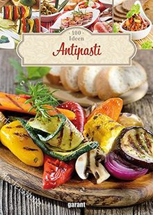 100 Ideen Antipasti