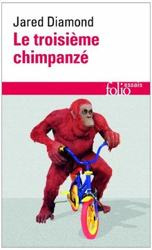 Troisieme Chimpanze (Folio Essais)