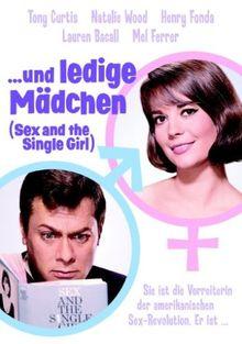 ... und ledige Mädchen (Sex and the Single Girl)