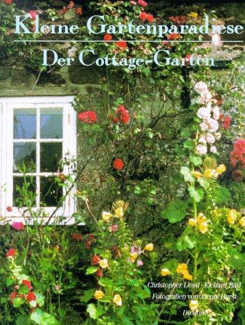 kleine gartenparadiese der cottage garten von. Black Bedroom Furniture Sets. Home Design Ideas