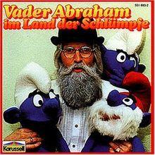 Vader Abraham im Land der Schlümpfe