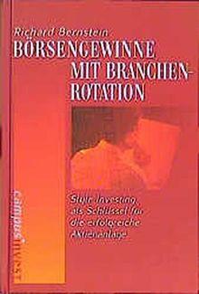 Börsengewinne mit Branchenrotation: Style Investing als Schlüssel für die erfolgreiche Aktienanlage (Fachbuchreihe der Vereinigung Technischer Analysten Deutschlands (VTAD))