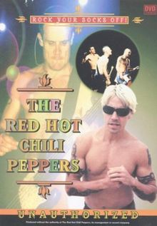 Red Hot Chili Peppers - Rock your socks off: Unauthorized