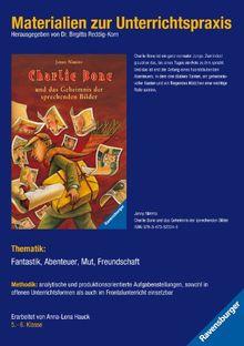 Materialien zur Unterrichtspraxis - Jenny Nimmo: Charlie Bone 1: Charlie Bone und das Geheimnis der sprechenden Bilder