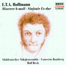 E. T. A. Hoffmann - Miserere B-Moll / Sinfonie Es-dur