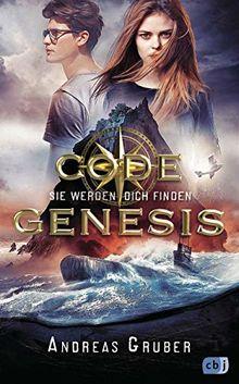 Code Genesis - Sie werden dich finden (Code Genesis-Serie, Band 1)