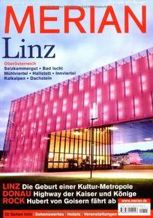 MERIAN Linz - Oberösterreich: Salzkammergut - Bad Ischl - Mühlviertel - Hallstatt - Innviertel - Kalkalpen - Dachstein (MERIAN Hefte)