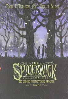 Die Spiderwick Geheimnisse - Die große fantastische Ausgabe: Sammelband + Tony DiTerlizzis Skizzenbuch