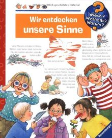 Wir entdecken unsere Sinne (Wieso? Weshalb? Warum?): Die Sachbuchreihe ab dem Kindergartenalter