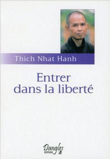 Entrer dans la liberté : Introduction à la formation des moines et des moniales dans la tradition bouddhiste (Horizons Spirituels)