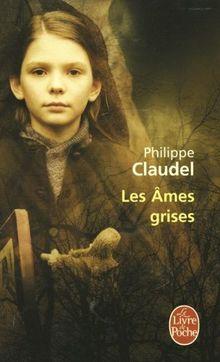 Les Ames grises - Prix Renaudot 2003 (Le Livre de Poche)