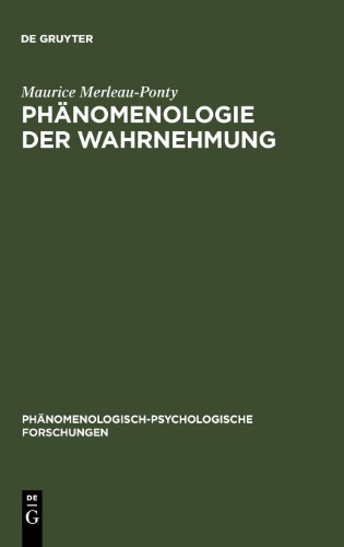 Merleau Ponty Phänomenologie Der Wahrnehmung