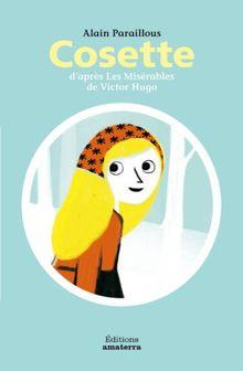 Cosette D'Apr's Les MIS'Rables de Victor Hugo